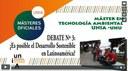 Ideas en el césped. Debate 3 ¿Es posible el Desarrollo Sostenible en Latinoamérica?